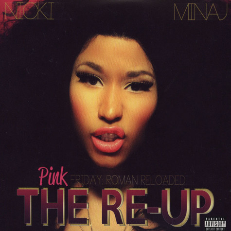Nicki Minaj - Pink Friday: Roman Reloaded Re-Up