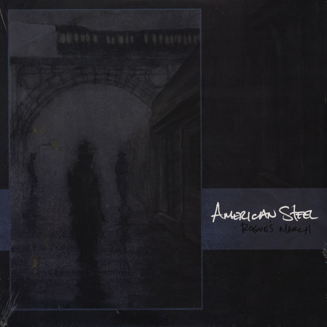 American Steel - Rogue's March