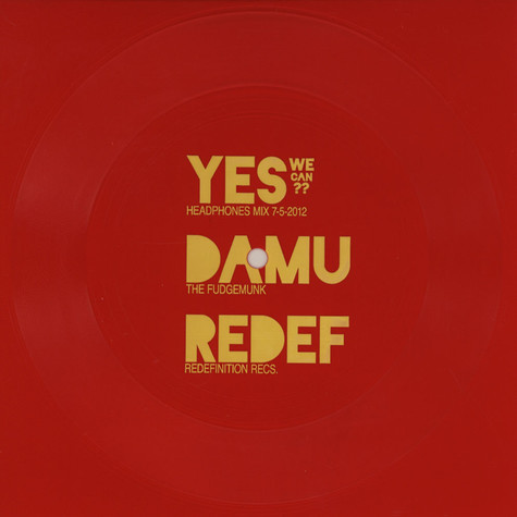 Damu The Fudgemunk - Yes We Can Red Edition