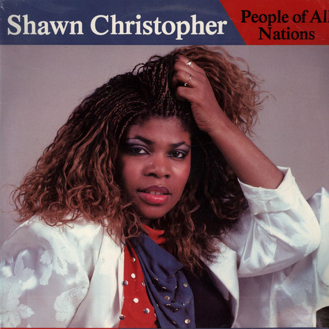 Shawn Christopher - People Of All Nations