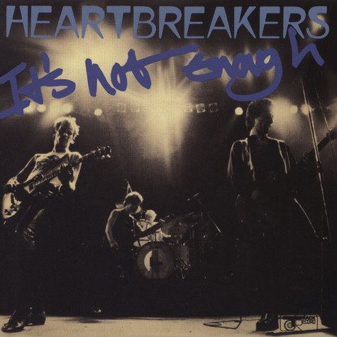 Johnny Thunders & Heartbreakers - It's Not Enough