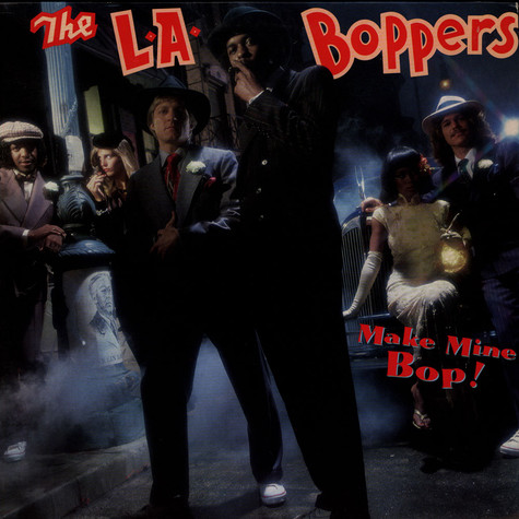 L.A. Boppers - Make Mine Bop