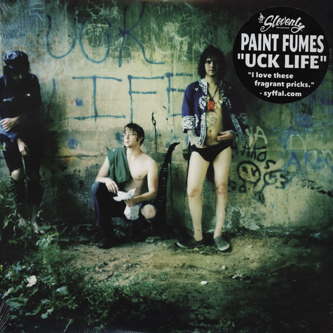 Paint Fumes - Uck Life