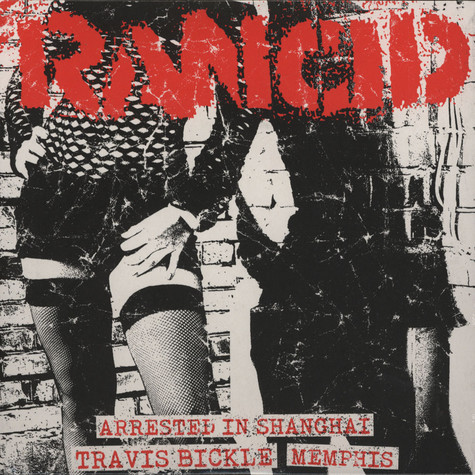 Rancid - Arrested In Shanghai