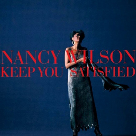 Nancy Wilson - Keep You Satisfied