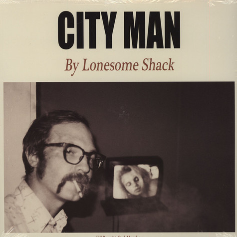 Lonesome Shack - City Man