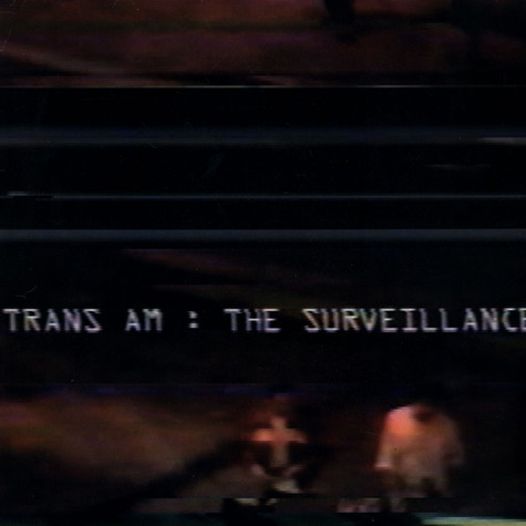 Trans Am - The Surveillance