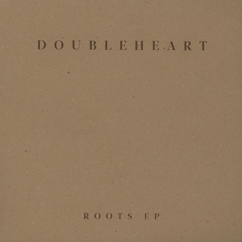 Doubleheart - Roots EP