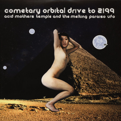 Acid Mothers Temple - Cometary Orbital Drive To 2199