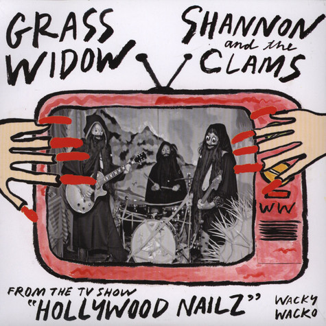 Grass Widow / Shannon And The Clams - Split