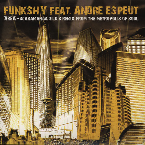 Funkshy - Area feat. Andre Espeut Scaramanga Silk Remix