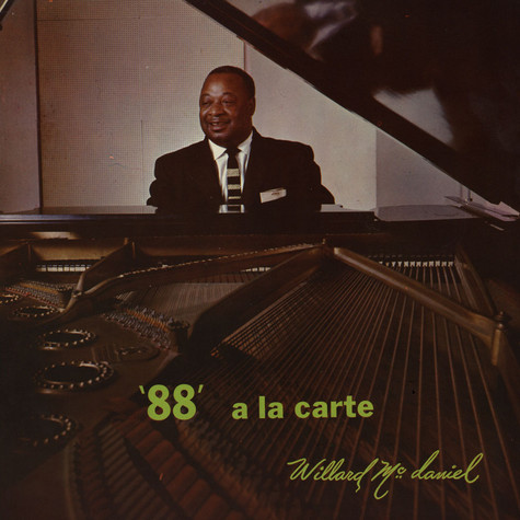 Willard McDaniel - '88' A La Carte