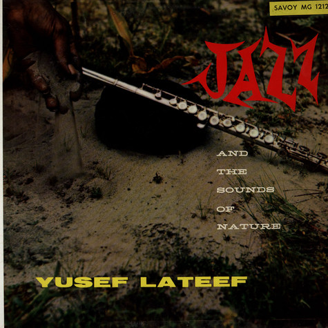 Yusef Lateef - Jazz And The Sounds Of Nature