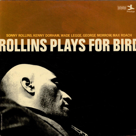 Sonny Rollins - Rollins Plays For Bird