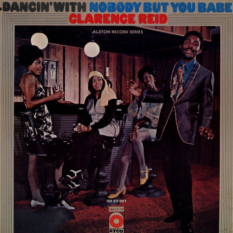 Clarence Reid - Dancin' With Nobody But You Babe