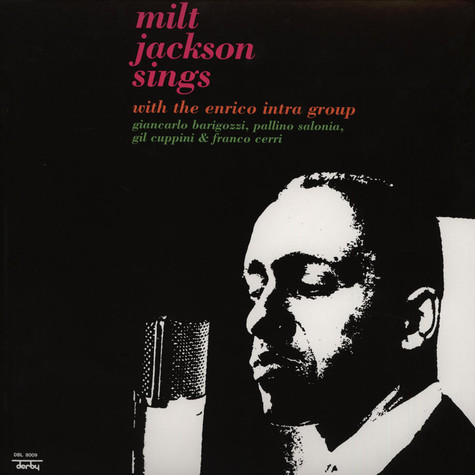 Milt Jackson - Sings With The Enrico Intra Group