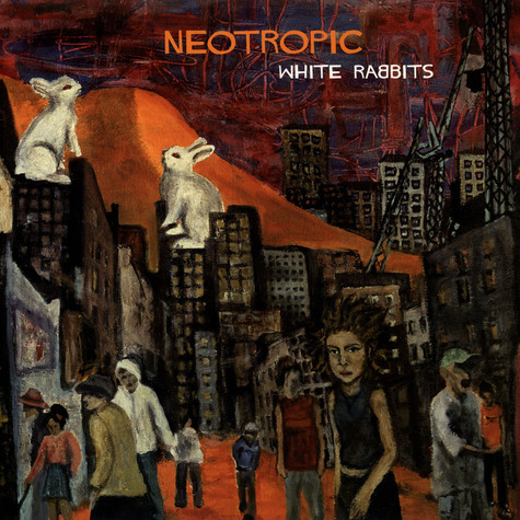 Neotropic - White Rabbits