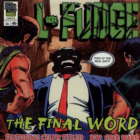 L-Fudge feat. Celph Titled - The Final Word