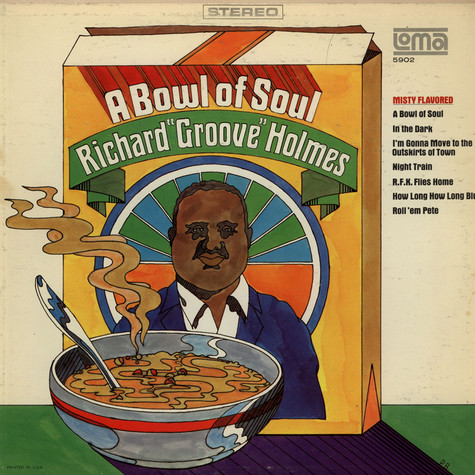 "Richard ""Groove"" Holmes - A Bowl Of Soul"