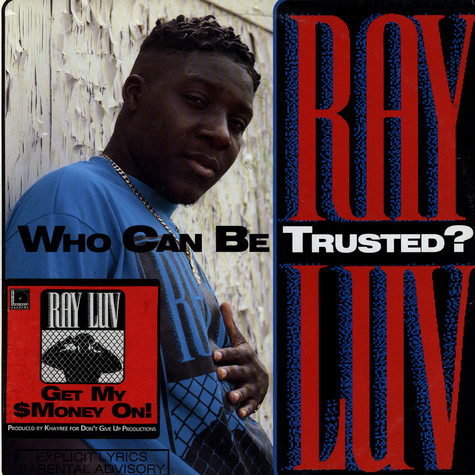 Ray Luv - Who Can Be Trusted