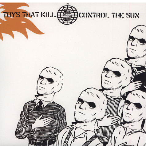 Toys That Kill - Control The Sun