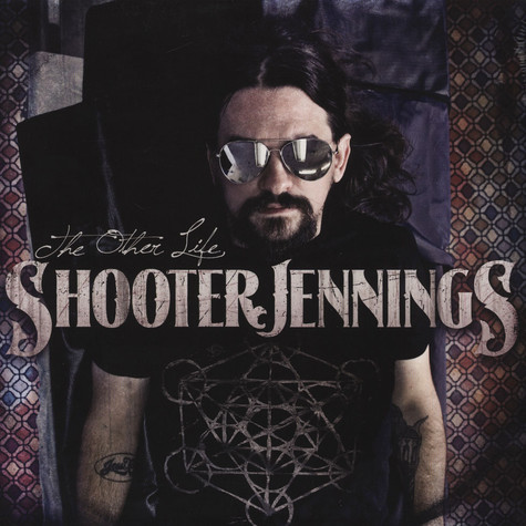 Shooter Jennings - Other Life