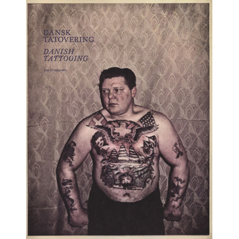 Jon Nordstrom - Danish Tattooing