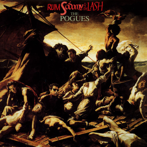 Pogues, The - Rum Sodomy & The Lash