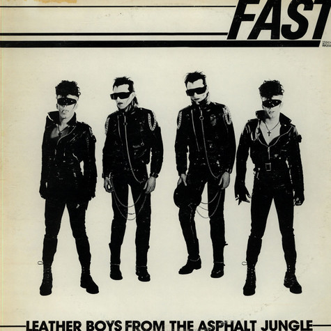 Fast, The - Leather Boys From The Asphalt Jungle