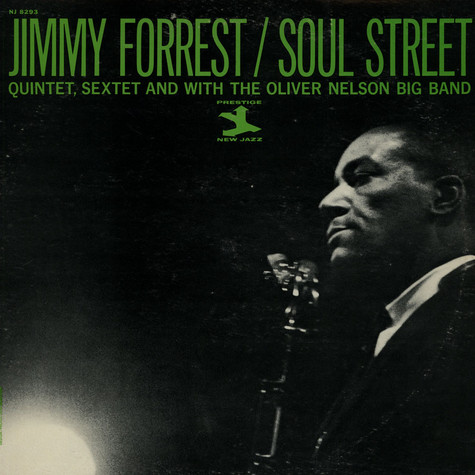 Jimmy Forrest with Oliver Nelson - Soul Street