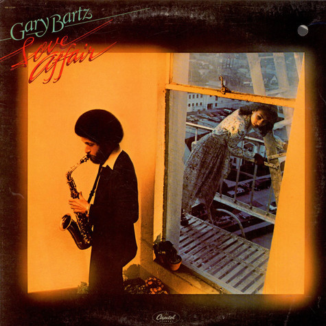 Gary Bartz - Love Affair