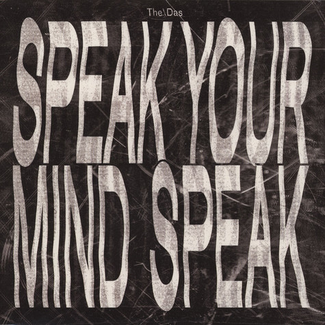 The/das - Speak Your Mind Speak