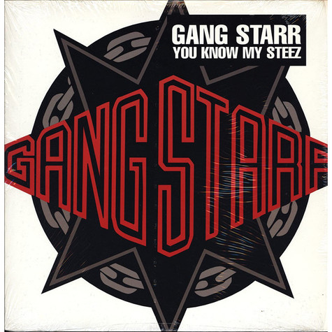 Gang Starr - You Know My Steez