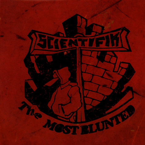 Scientifik - The Most Blunted