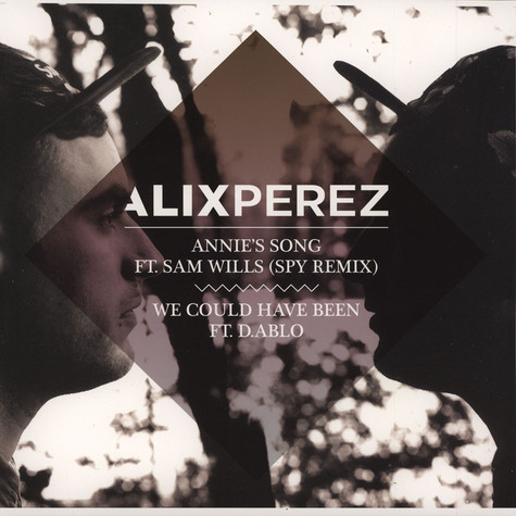 Alix Perez - Annie's Song feat. Sam Wills SPY Remix