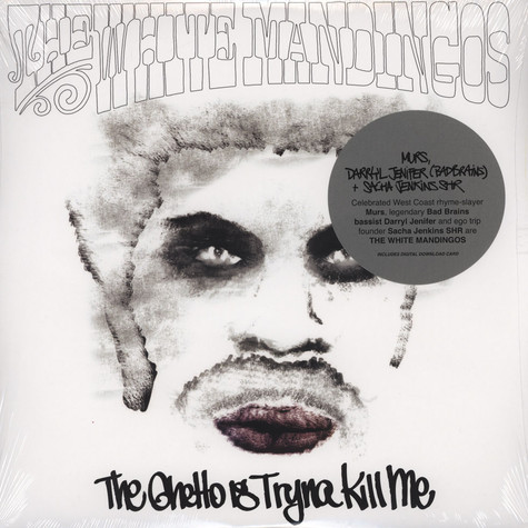 White Mandingos, The (Murs and Darryl Jenifer of Bad Brains) - The Ghetto Is Tryna Kill Me