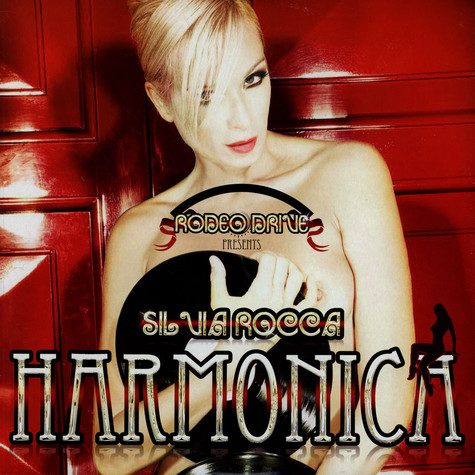 Rodeo Drive Presents Silvia Rocca - Harmonica