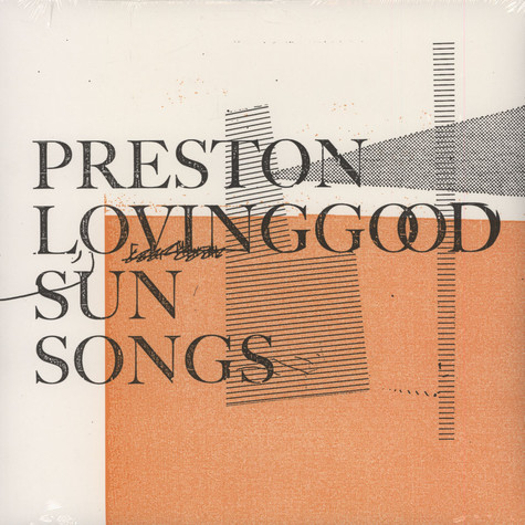 Preston Lovinggood - Sun Songs