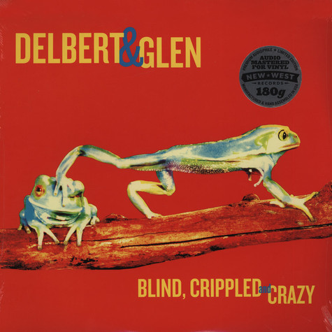 Delbert McClinton & Glen Clark - Blind Crippled & Crazy