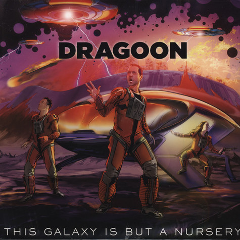 Dragoon - This Galaxy Is But A Nursery