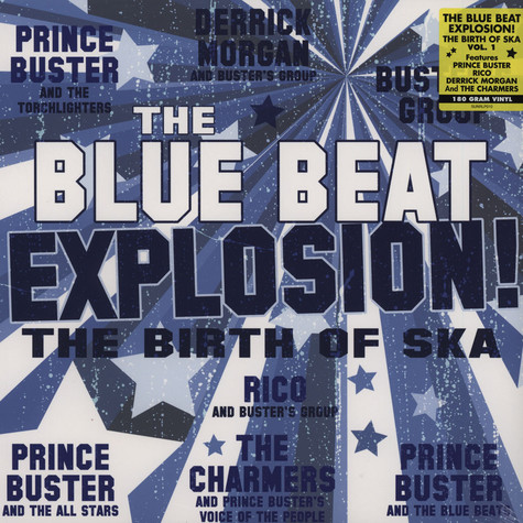 Prince Buster - The Blue Beat Explosion! The Birth Of Ska