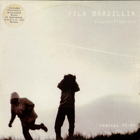Fila Brazillia - Brazilification (Remixes 95-99)
