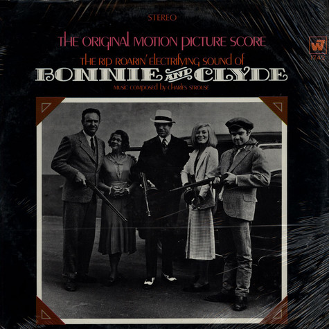 """Charles Strouse - Music Inspired By The Rip Roarin' Electrifying Sound Of """"Bonnie And Clyde"""" (The Original Motion Picture Score)"""