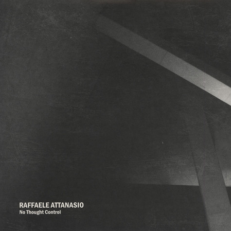 Raffaele Attanasio - No Thought Control