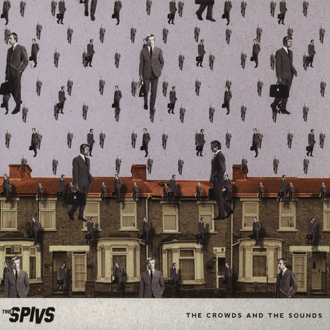 Thee Spivs - The Crowd And The Sounds