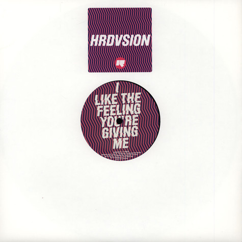 Hrdvsion - I Like The Feeling You're Giving Me