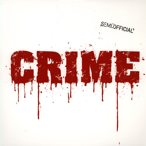 Semi.Official - Crime