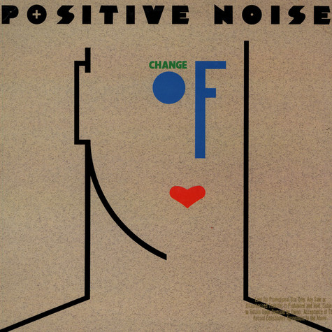 Positive Noise - Change Of Heart