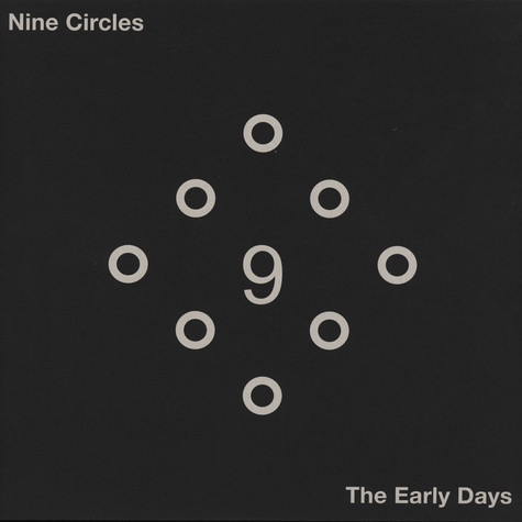 Nine Circles - Early Days