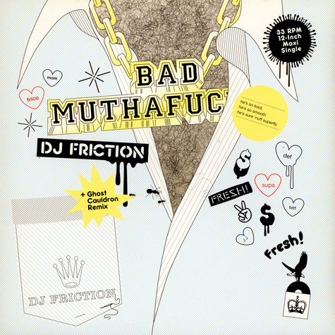 DJ Friction - Bad muthafucker